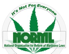 NORML-ItsNotForEveryone.jpg